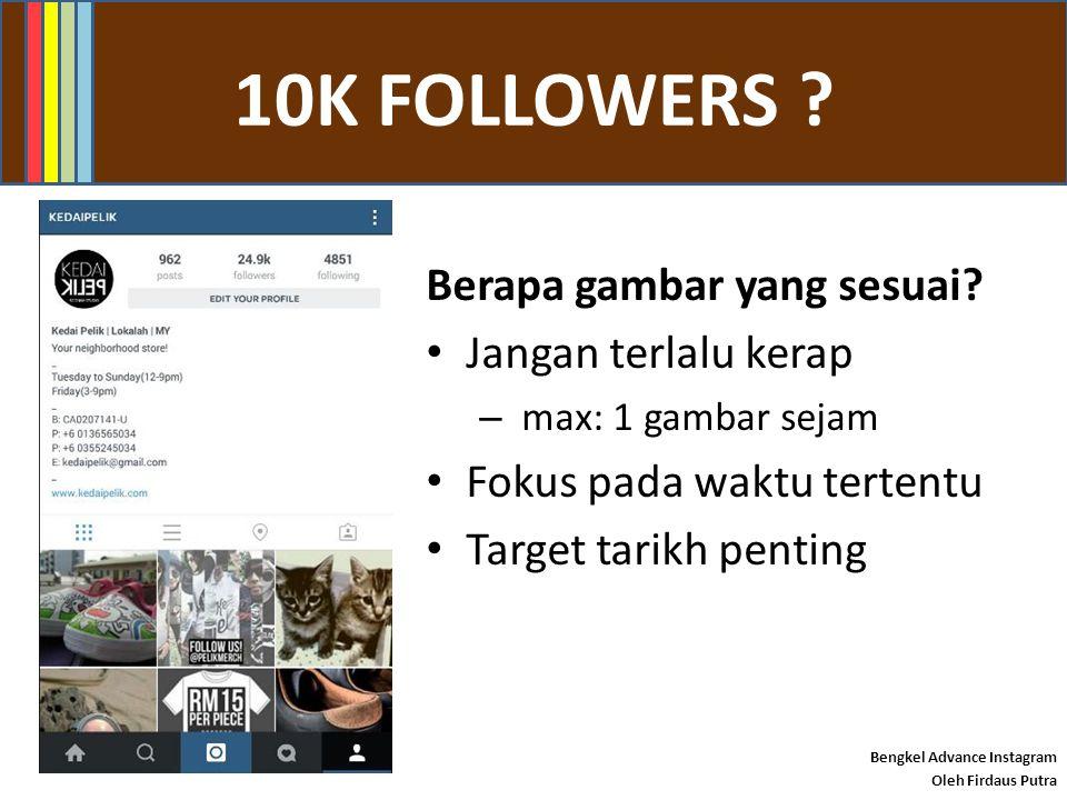 #INSTAMARKETING ? Bengkel Advance Instagram Oleh Firdaus Putra INSTAPOST POWER !