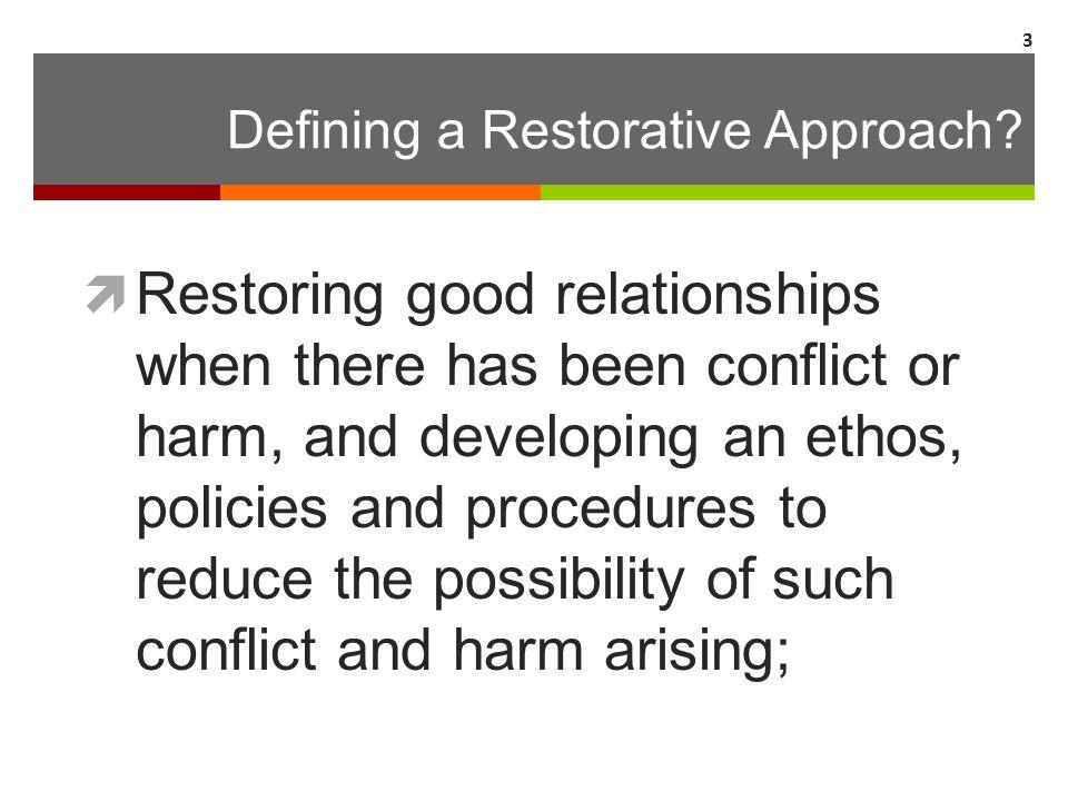Defining a Restorative Approach.