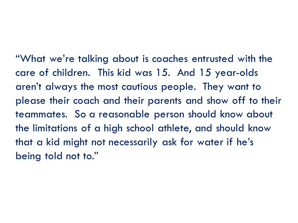 What we're talking about is coaches entrusted with the care of children.
