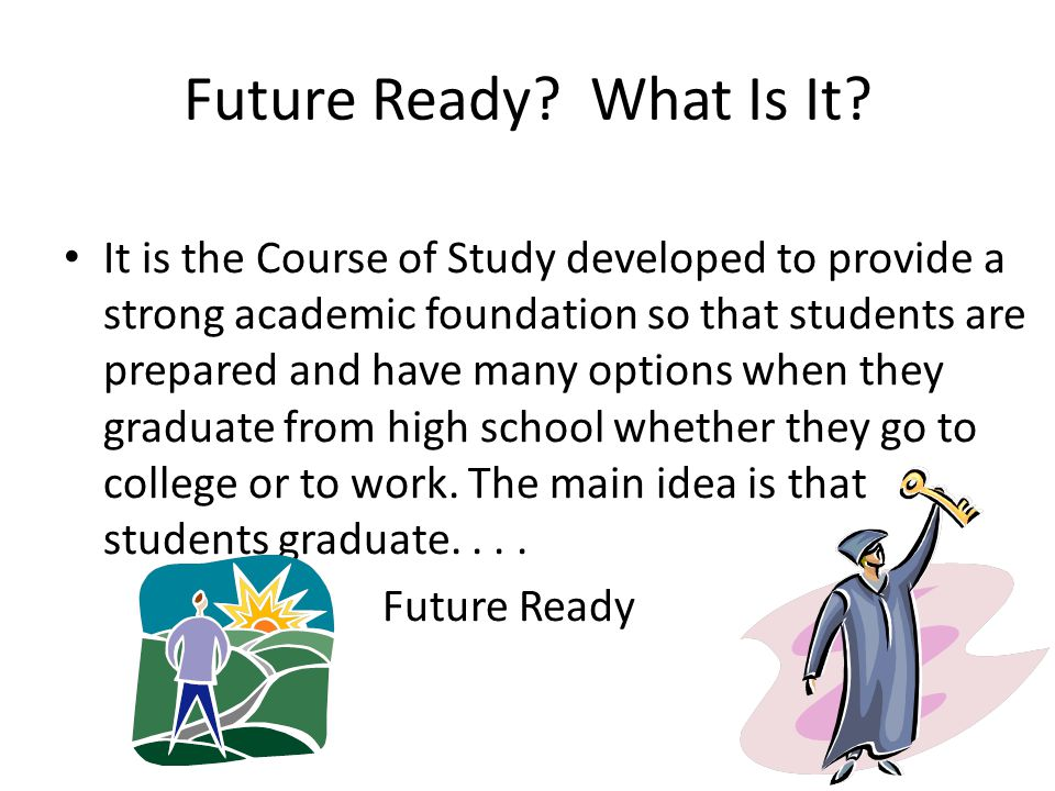 Future Ready. What Is It.