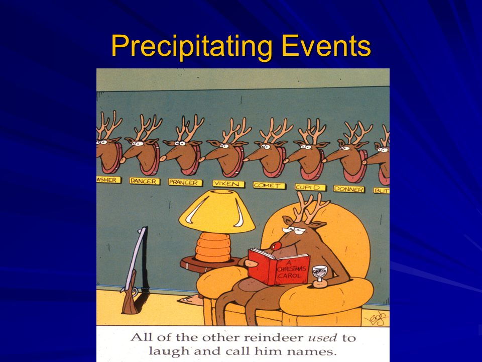 Precipitating Events