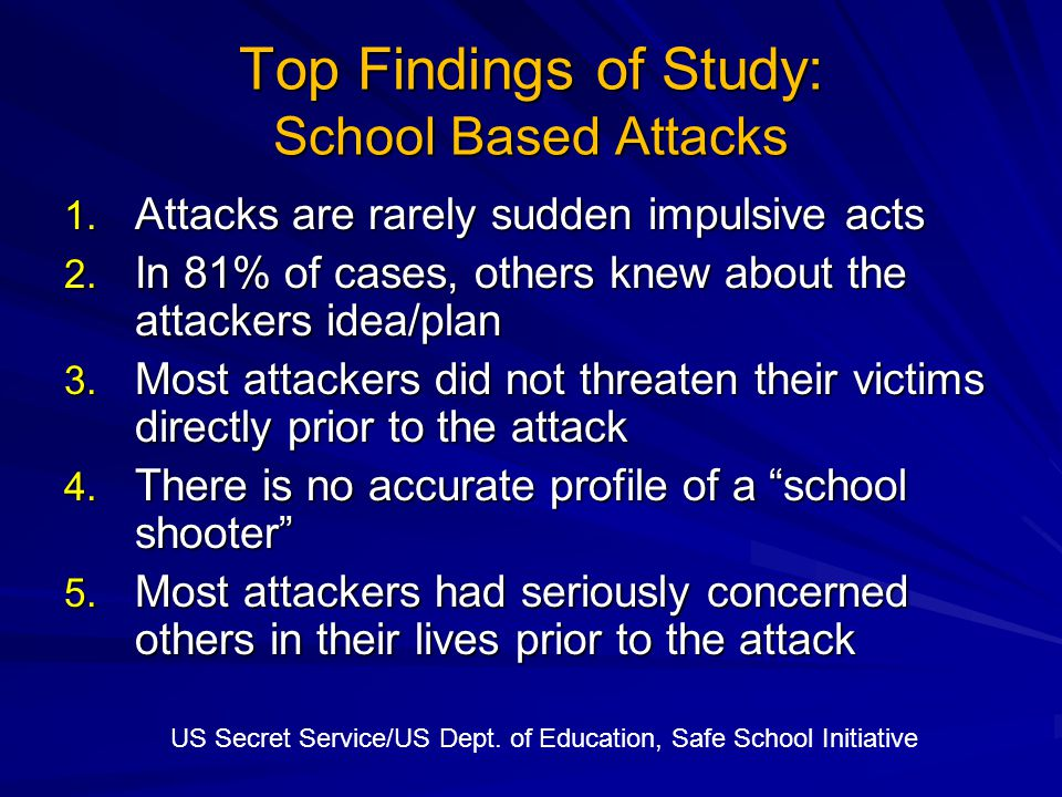 Implications for Prevention Many school targeted attacks can be prevented.