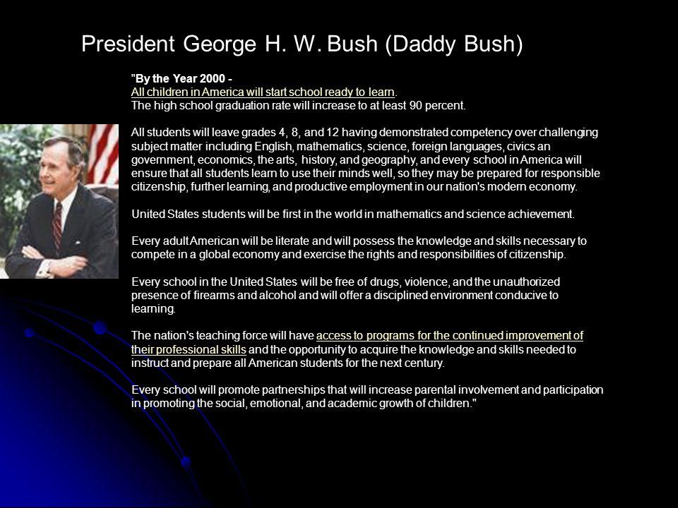 President George H. W. Bush (Daddy Bush)