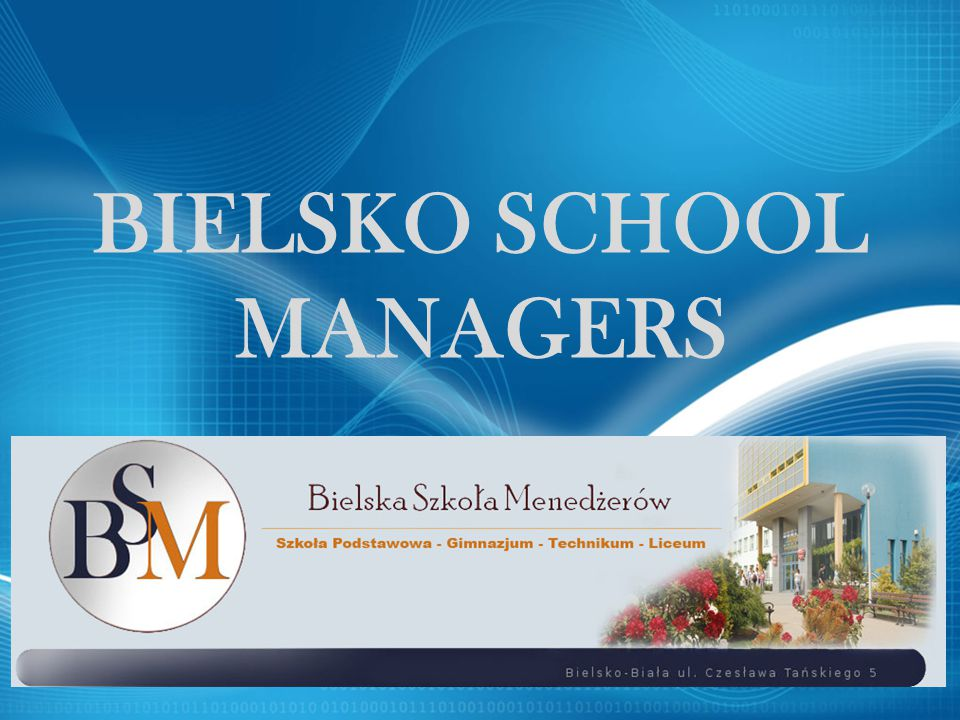 BIELSKO SCHOOL MANAGERS