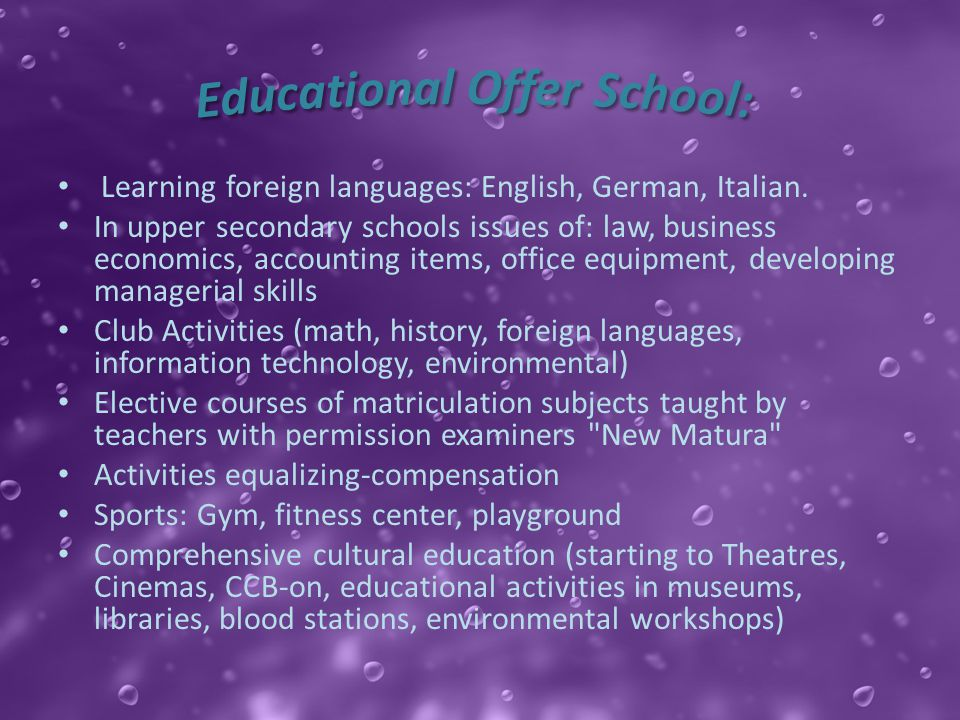 Learning foreign languages​​: English, German, Italian.