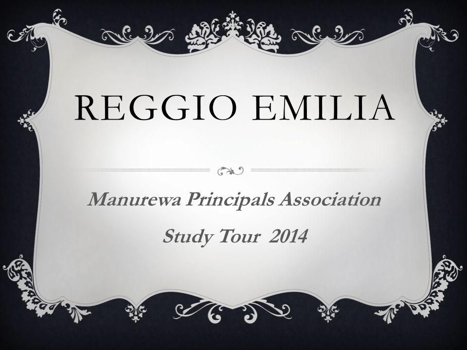REGGIO EMILIA Manurewa Principals Association Study Tour 2014