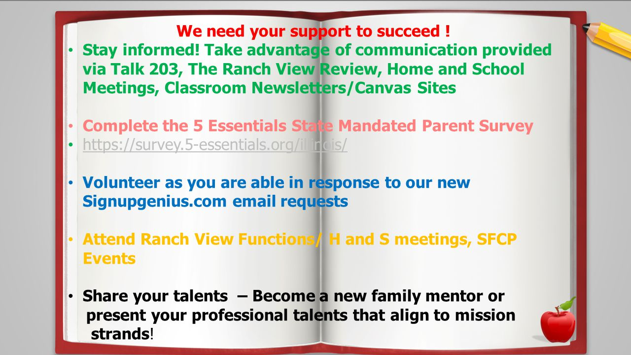 We need your support to succeed ! Stay informed! Take advantage of communication provided via Talk 203, The Ranch View Review, Home and School Meeting