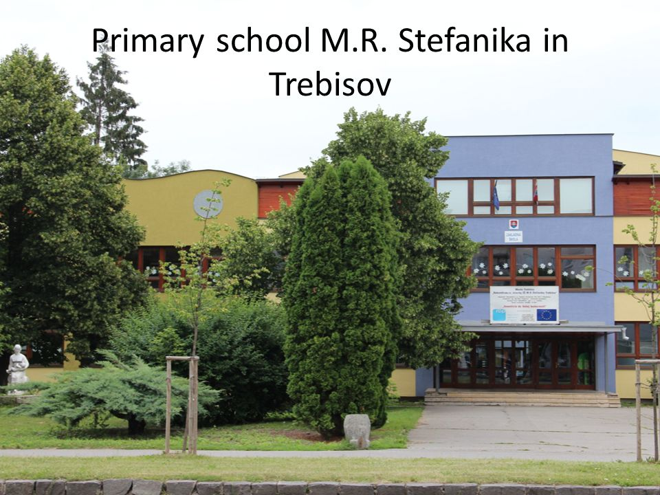 Primary school M.R. Stefanika in Trebisov