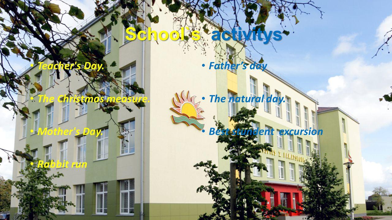 School`s activitys Teacher s Day. The Christmas measure.