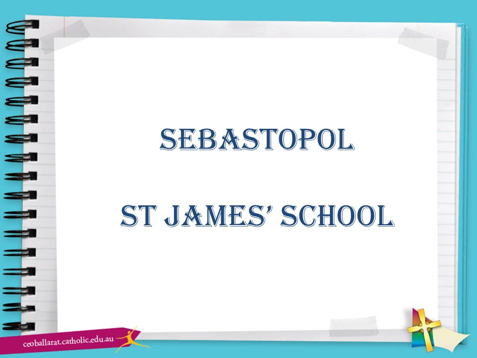 sebastopol st james' school