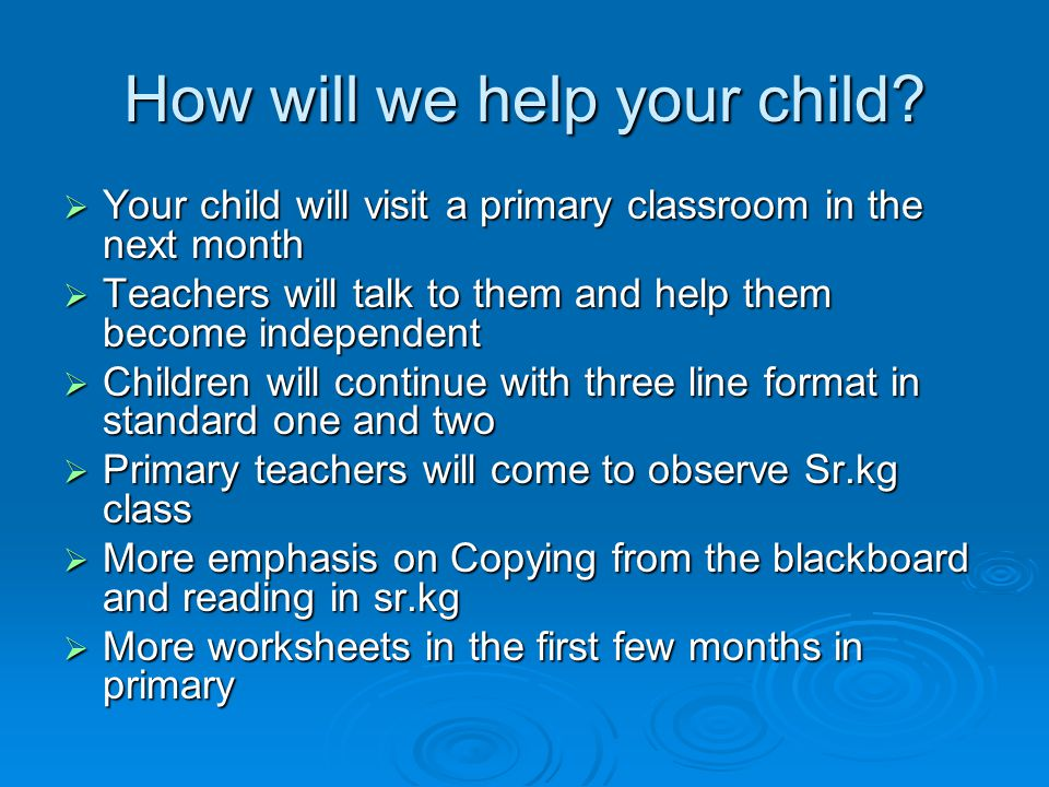 How will we help your child.