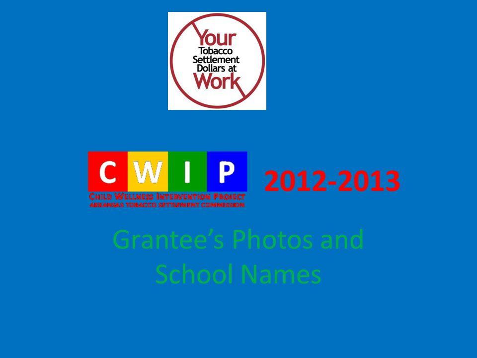 2012-2013 Grantee's Photos and School Names
