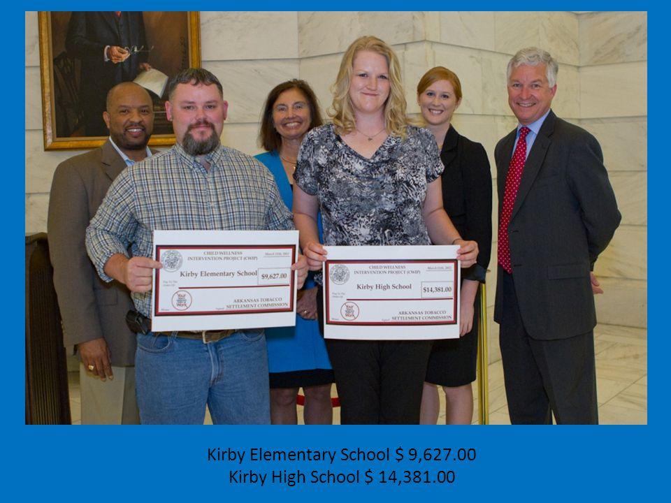 Kirby Elementary School $ 9,627.00 Kirby High School $ 14,381.00