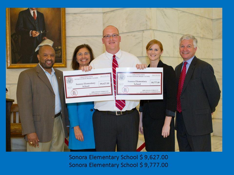 Sonora Elementary School $ 9,627.00 Sonora Elementary School $ 9,777.00