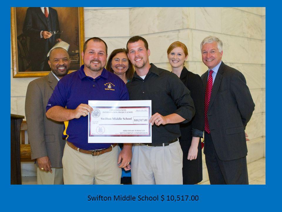 Swifton Middle School $ 10,517.00