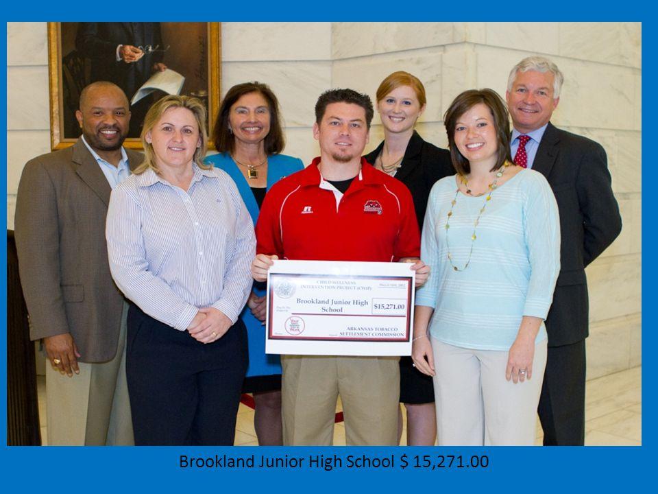 Brookland Junior High School $ 15,271.00