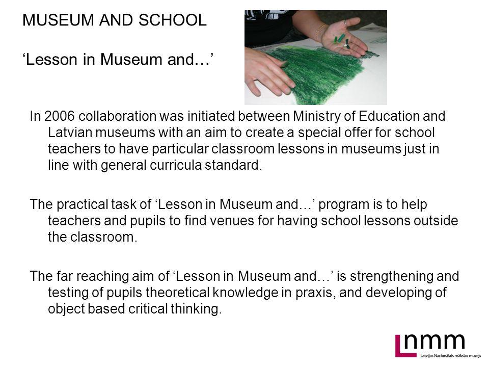 MUSEUM AND SCHOOL ALTERNATIVES / LIFELONG LEARNING / FOR TEACHERS