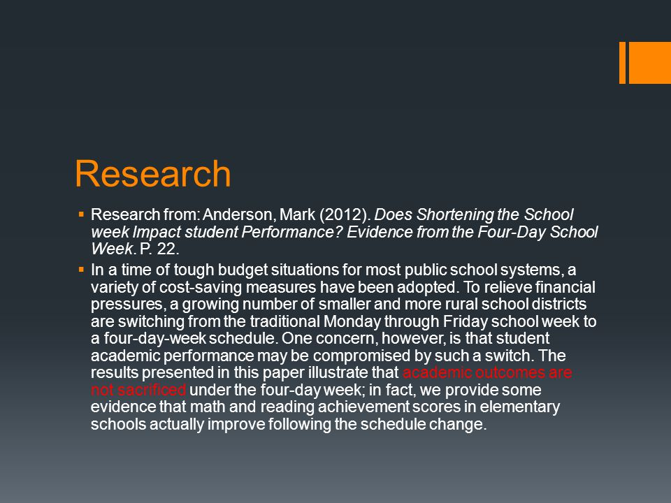 Research  Research from: Anderson, Mark (2012).