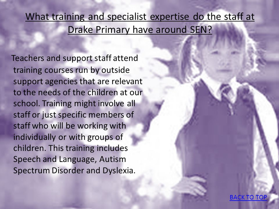 What training and specialist expertise do the staff at Drake Primary have around SEN.