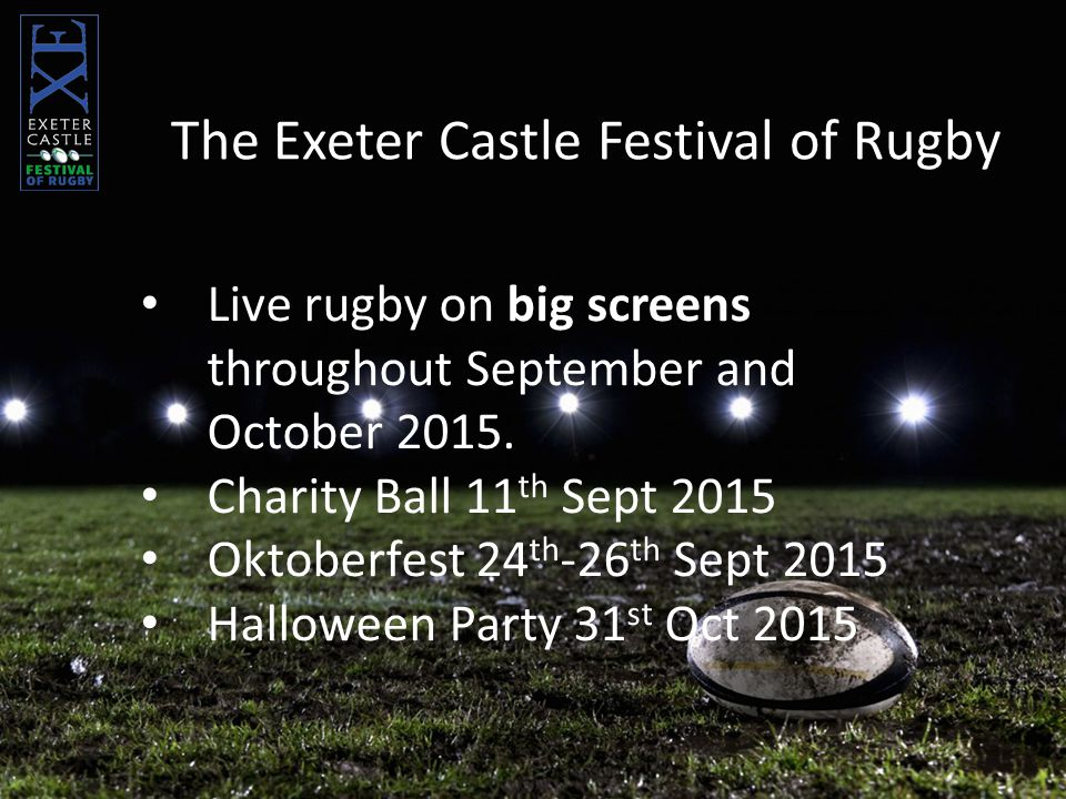 Live rugby on big screens throughout September and October 2015.