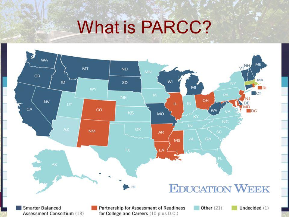 Verona Public Schools What is PARCC.