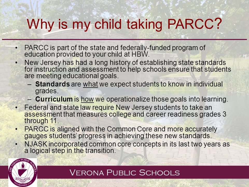 Verona Public Schools Why is my child taking PARCC .