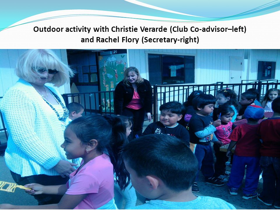 Outdoor activity with Christie Verarde (Club Co-advisor–left) and Rachel Flory (Secretary-right)
