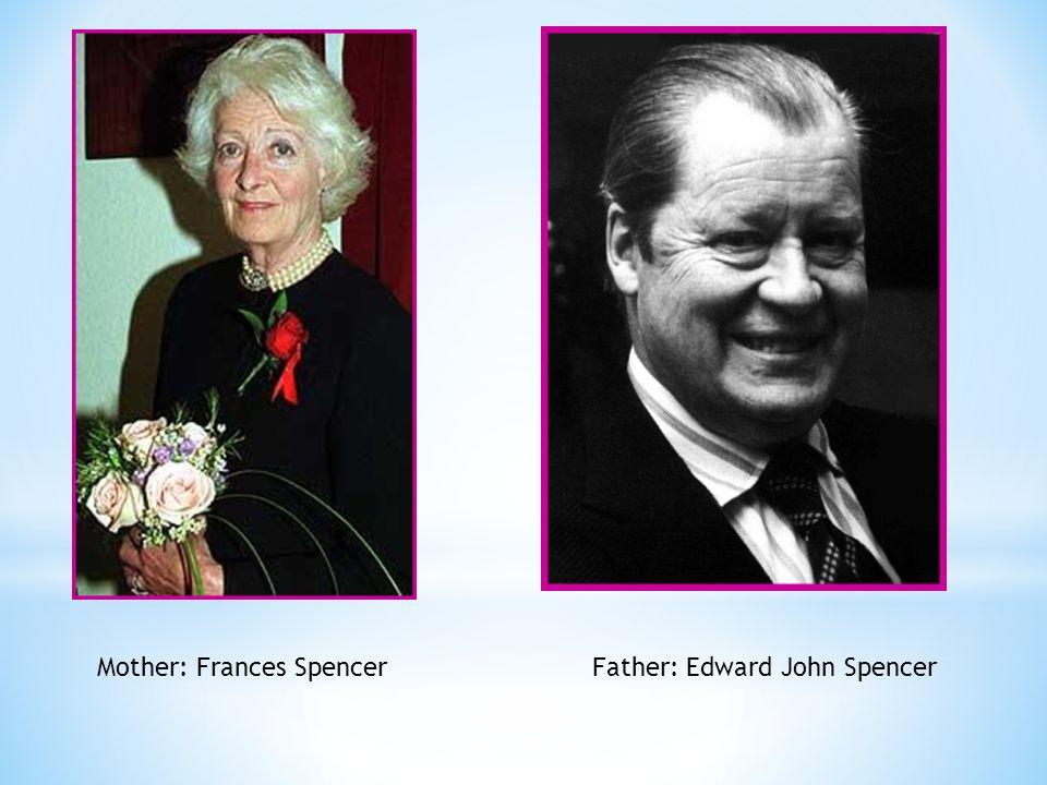 Mother: Frances SpencerFather: Edward John Spencer