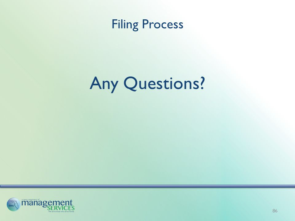 Filing Process Any Questions 86