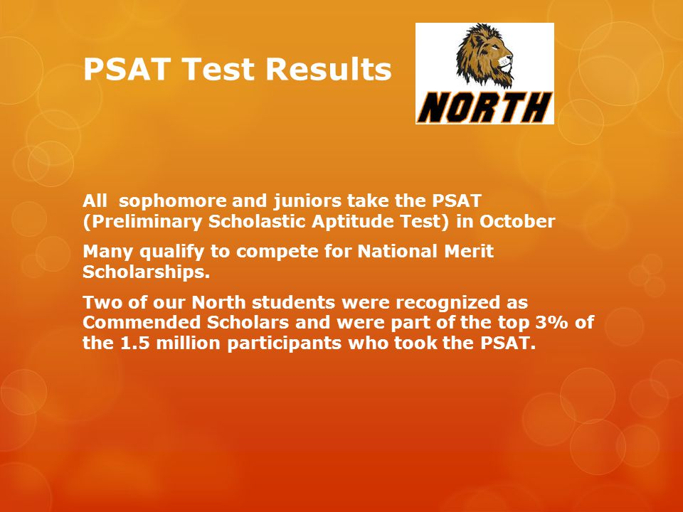 SAT Test Results  75% of our junior and senior students take the SAT (Scholastic Aptitude Test) or the ACT (American College Testing) for college admissions.