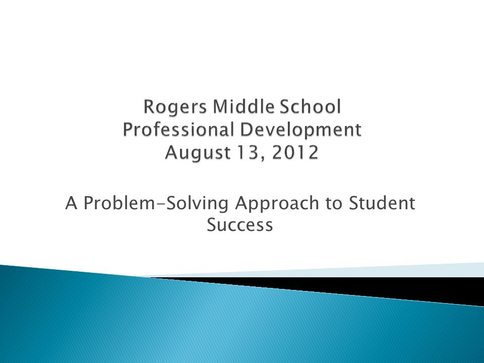 A Problem-Solving Approach to Student Success
