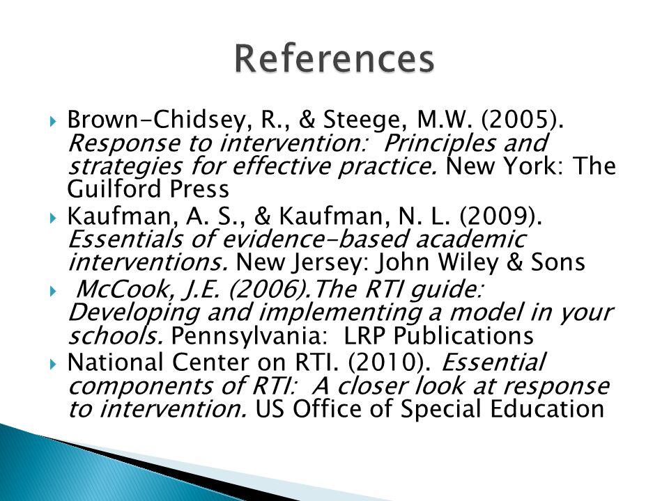 Brown-Chidsey, R., & Steege, M.W. (2005).