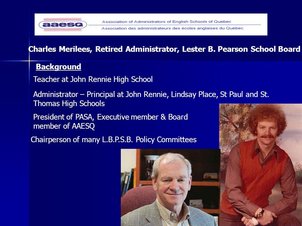 Charles Merilees, Retired Administrator, Lester B.