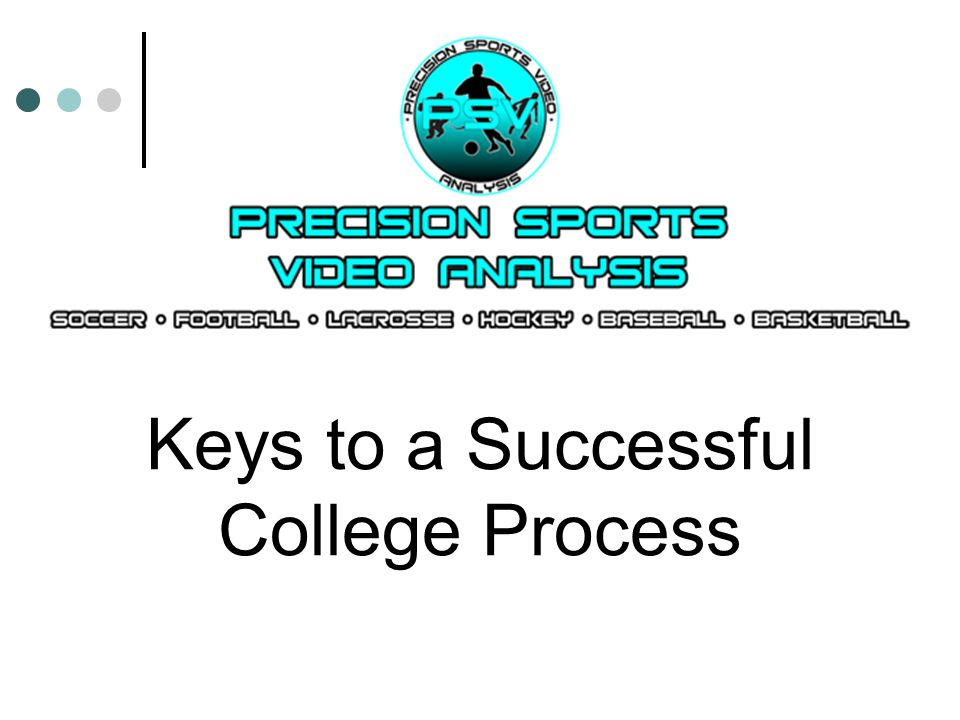 Keys to a Successful College Process