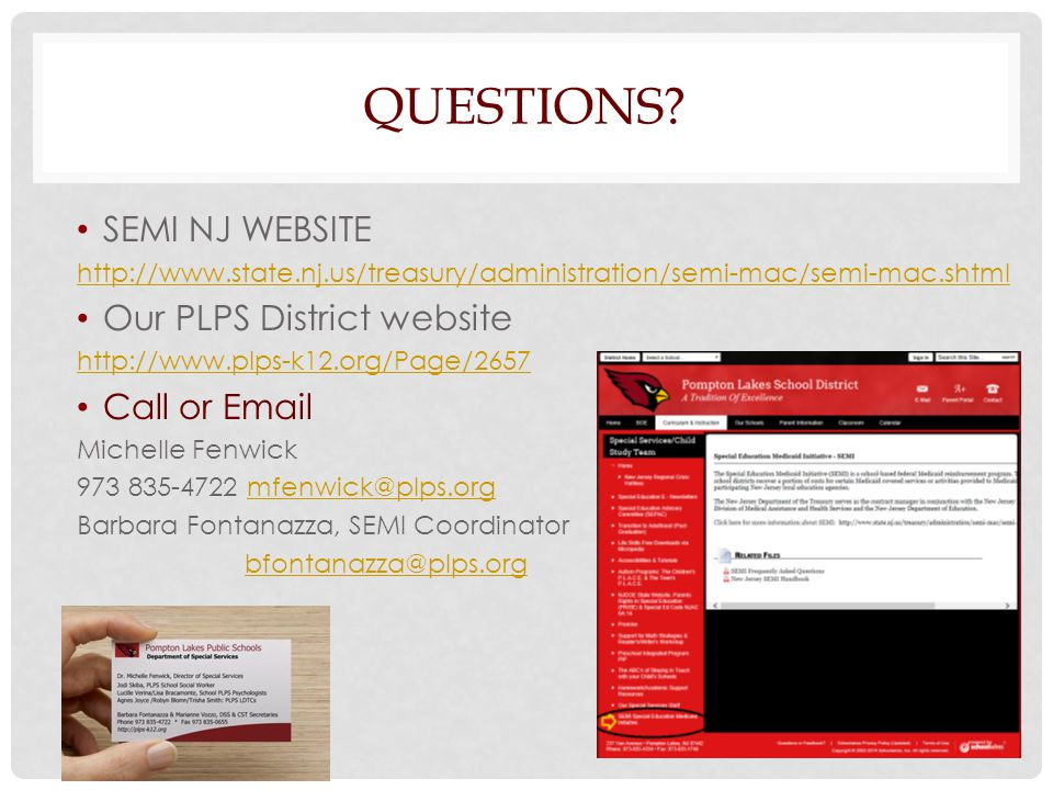 QUESTIONS? SEMI NJ WEBSITE http://www.state.nj.us/treasury/administration/semi-mac/semi-mac.shtml Our PLPS District website http://www.plps-k12.org/Pa