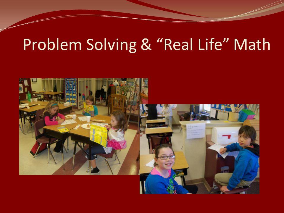 Problem Solving & Real Life Math