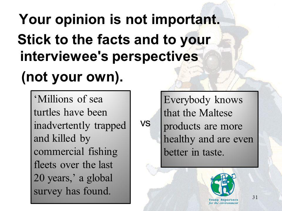 Your opinion is not important.