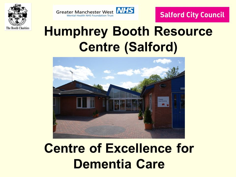 Centre of Excellence for Dementia Care Humphrey Booth Resource Centre (Salford)