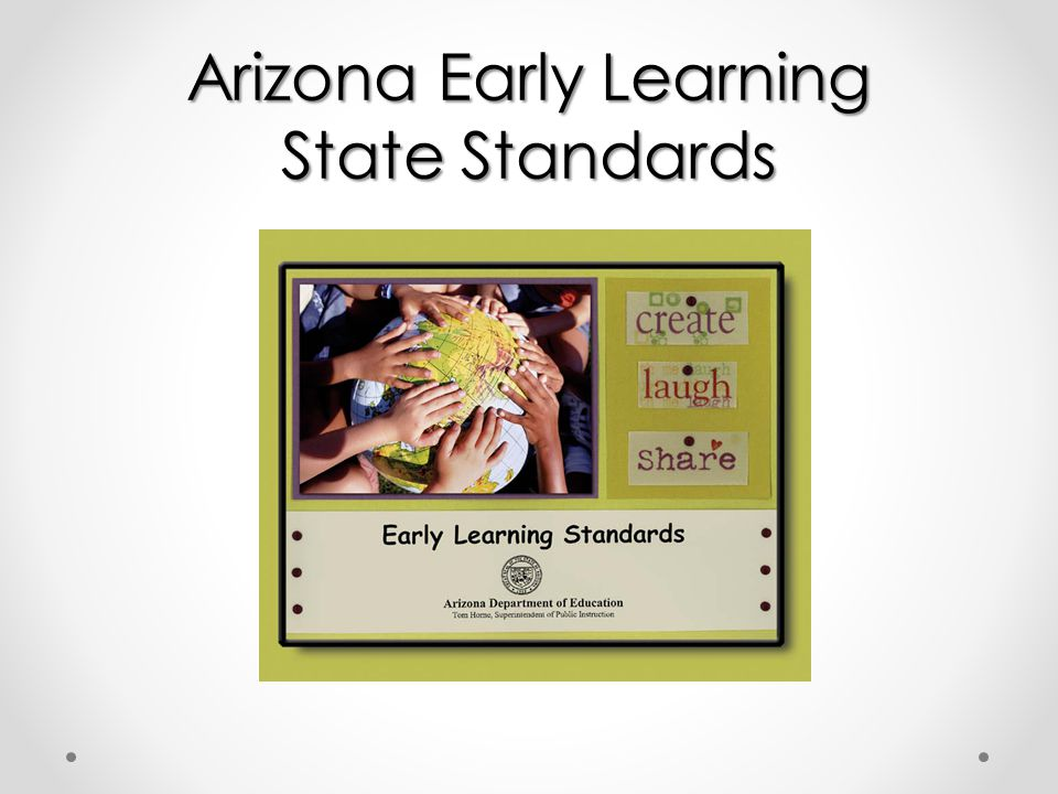 Arizona Early Learning State Standards