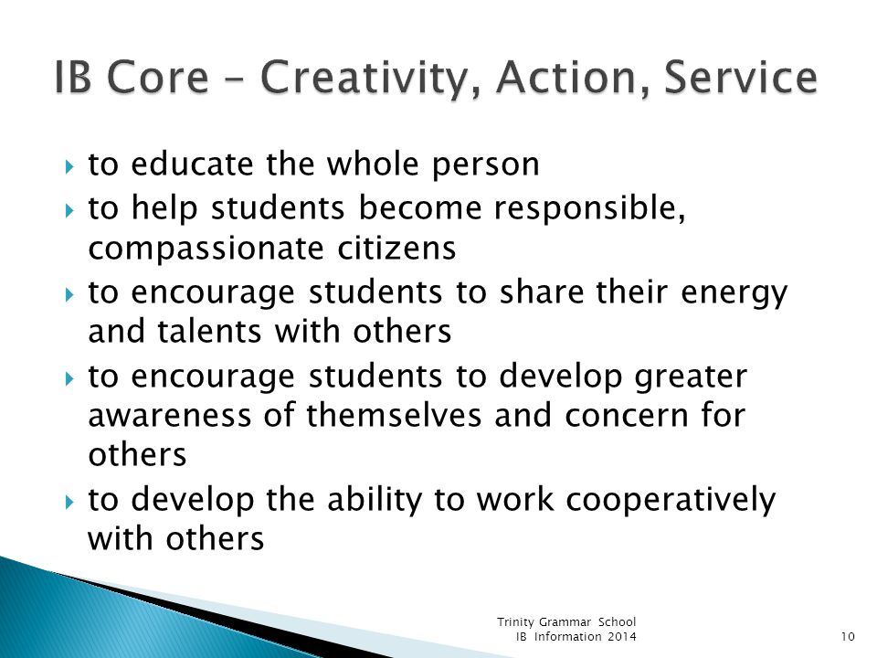 to educate the whole person  to help students become responsible, compassionate citizens  to encourage students to share their energy and talents