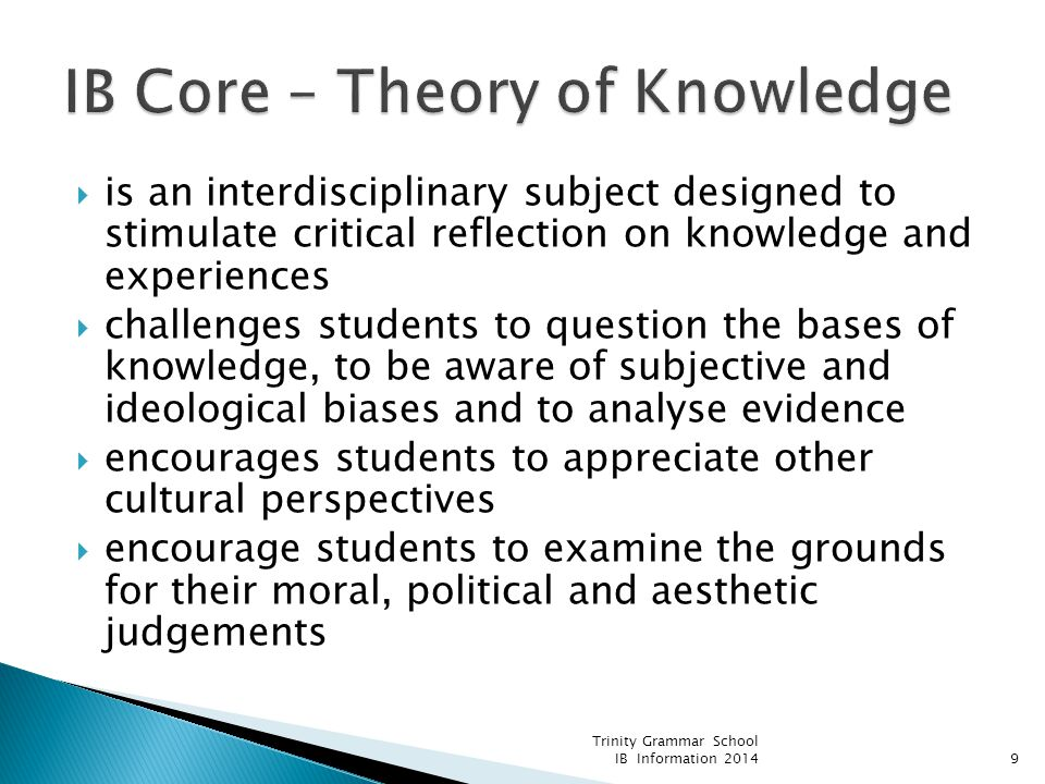  is an interdisciplinary subject designed to stimulate critical reflection on knowledge and experiences  challenges students to question the bases o