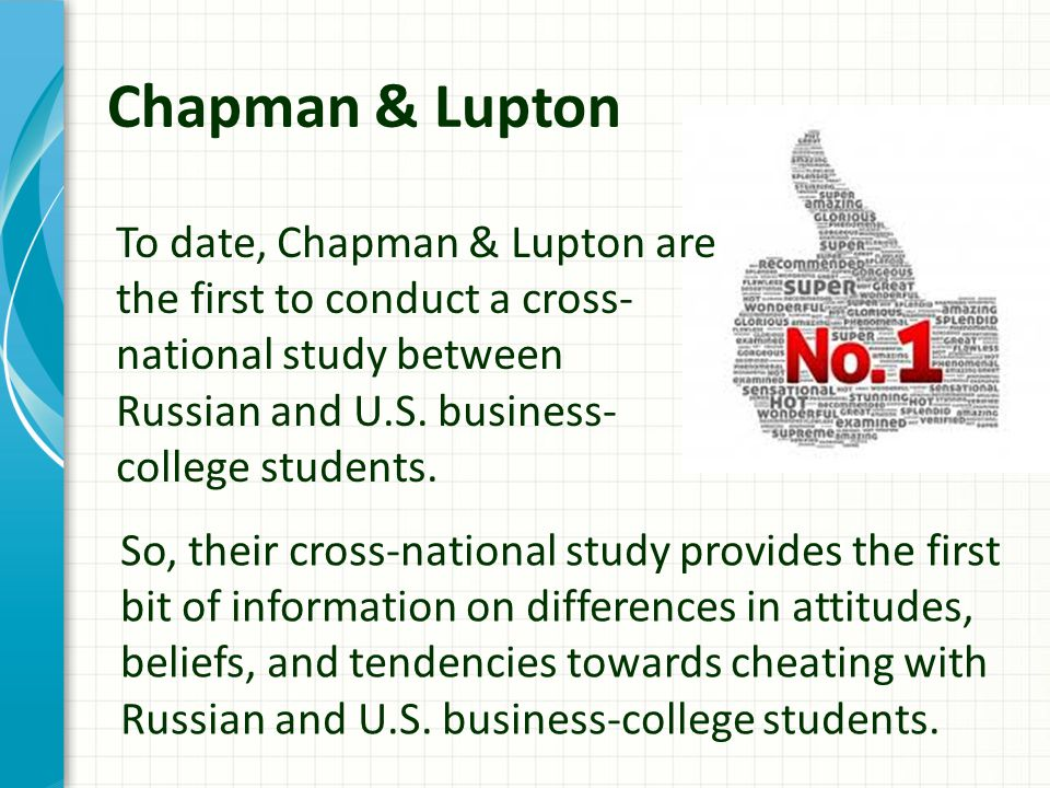 Chapman & Lupton To date, Chapman & Lupton are the first to conduct a cross- national study between Russian and U.S.