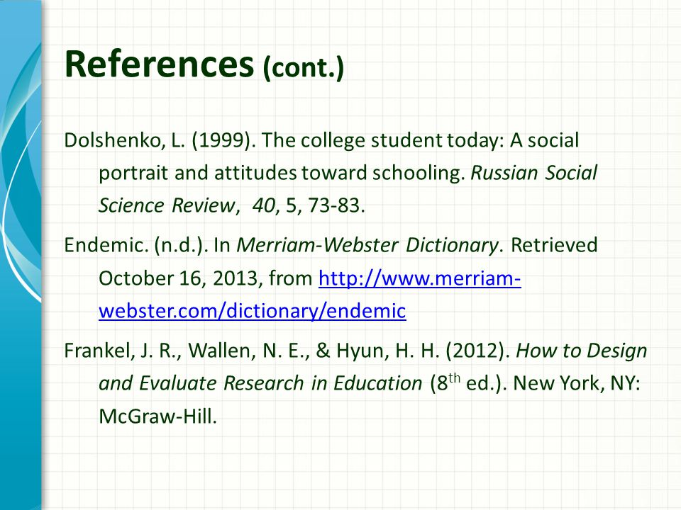 References (cont.) Dolshenko, L. (1999).