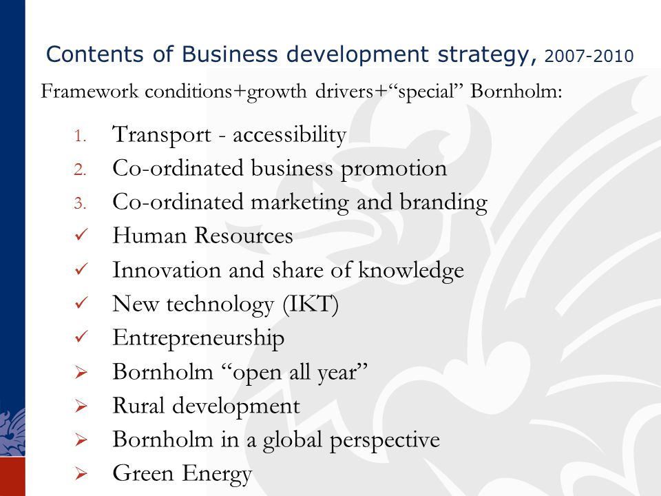 Framework conditions+growth drivers+ special Bornholm: 1.