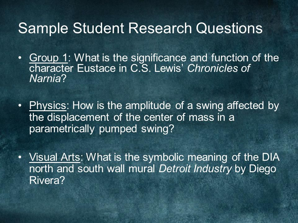 Sample Student Research Questions Group 1: What is the significance and function of the character Eustace in C.S. Lewis' Chronicles of Narnia? Physics