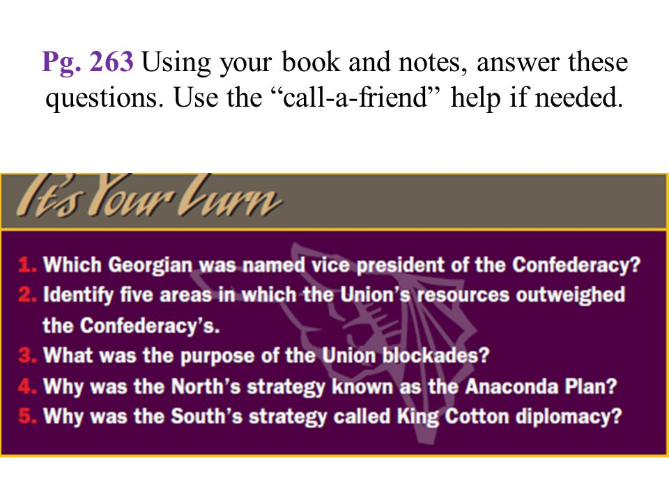 """Pg. 263 Using your book and notes, answer these questions. Use the """"call-a-friend"""" help if needed."""