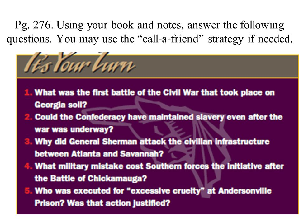 """Pg. 276. Using your book and notes, answer the following questions. You may use the """"call-a-friend"""" strategy if needed."""
