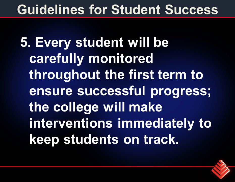 Guidelines for Student Success 5.