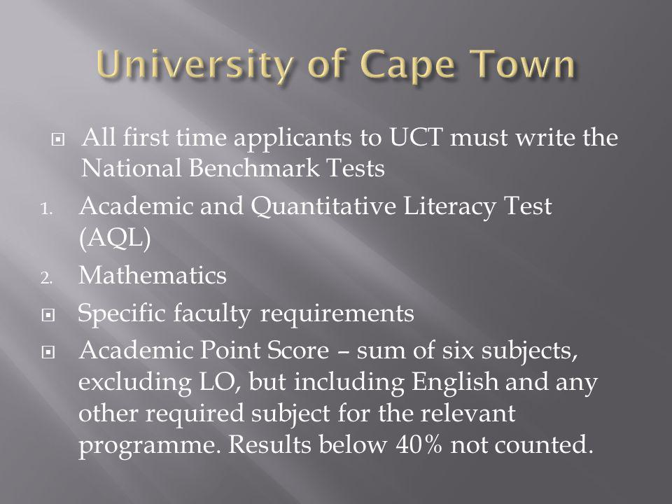  All first time applicants to UCT must write the National Benchmark Tests 1.