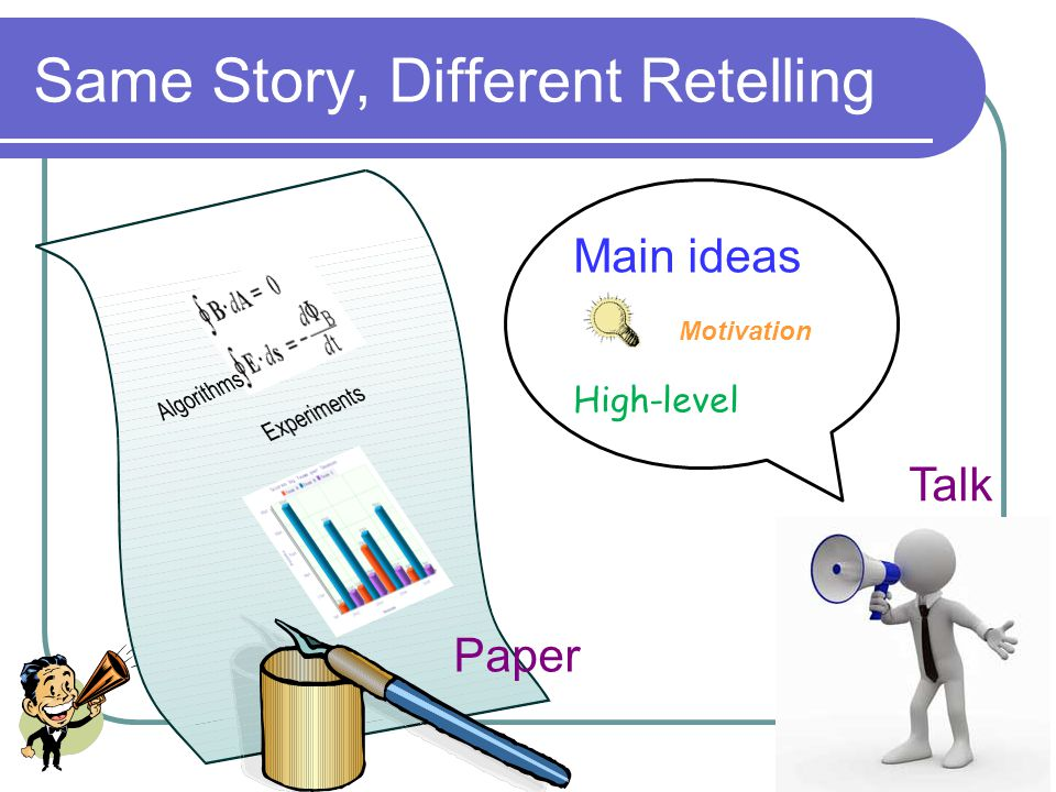 3 Key Idea Do Research Paper Talk Tell a Story Re-telling Same Story Different versions
